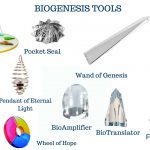 Great Seal, Pocket Seal, Wheel of Hope, BioOscillator, Flame of Genesis,BioTranslator,BioAmplfier,Wand of Genesis, Pendant of Eternal Light, Wings of Genesis,